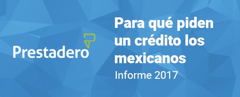 Para qué piden un crédito los mexicanos 2017